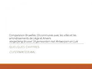 Comparaison Bruxelles 19 communes avec les villes et