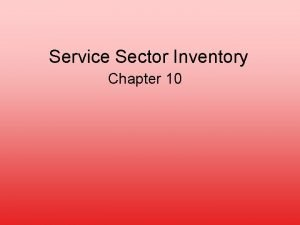 Service Sector Inventory Chapter 10 Service Industries Affected