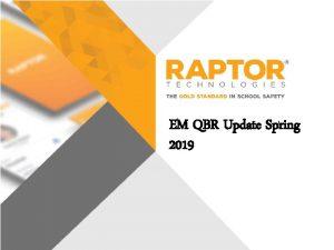 EM QBR Update Spring 2019 Welcome Jason Green