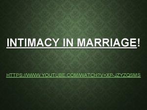 INTIMACY IN MARRIAGE HTTPS WWW YOUTUBE COMWATCH VXPJZYZQSMS