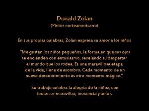 Donald Zolan Pintor norteamericano En sus propias palabras