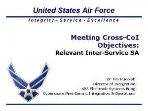 United States Air Force Integrity Service Excellence Meeting