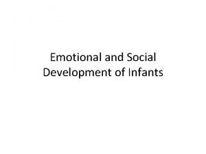 Emotional and Social Development of Infants Comparing Emotional