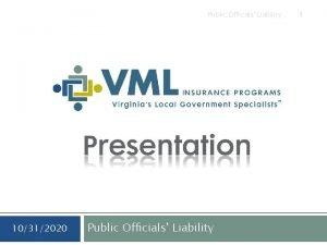 Public Officials Liability 10312020 Public Officials Liability 1