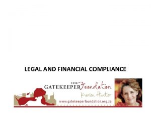 LEGAL AND FINANCIAL COMPLIANCE TOUCHING A PERSON TRANSFORMING