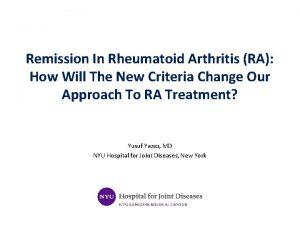 Remission In Rheumatoid Arthritis RA How Will The