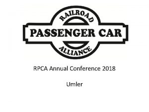 RPCA Annual Conference 2018 Umler RPCA Annual Conference