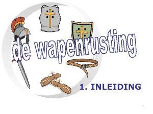 1 INLEIDING 1 de wapenrusting van God 16