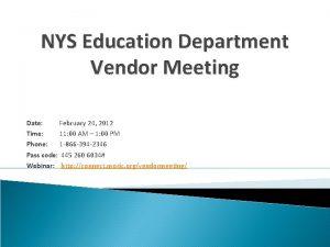 NYS Education Department Vendor Meeting Date February 24