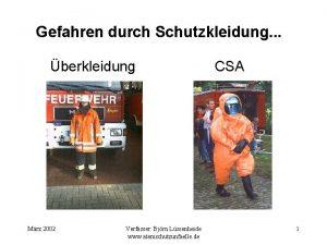 Gefahren durch Schutzkleidung berkleidung Mrz 2002 Verfasser Bjrn