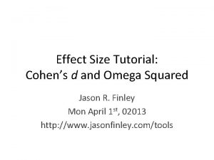 Effect Size Tutorial Cohens d and Omega Squared