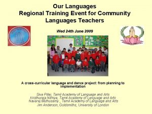 Our Languages Regional Training Event for Community Languages