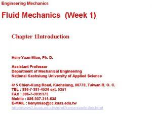 Engineering Mechanics Fluid Mechanics Week 1 Chapter 1