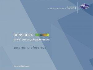 Interne Liefertreue Bensberg Gmb H Interne Liefertreue BensbergKomponenten