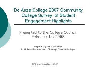 De Anza College 2007 Community College Survey of