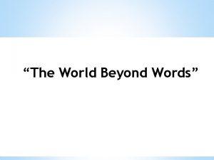 The World Beyond Words Verbal Non Verbal Berbicara