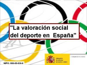La valoracin social deporte en Espaa NIPO 660