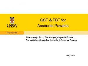 GST FBT for Accounts Payable Anne Harvey Group