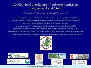 ADVEX the Carbo EuropeIP advection activities past present