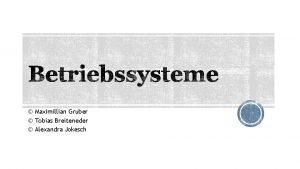 Maximillian Gruber Tobias Breiteneder Alexandra Jokesch Tobias Breiteneder