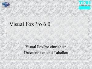 Visual Fox Pro 6 0 Visual Fox Pro