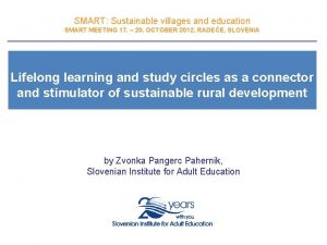 SMART Sustainable villages and education SMART MEETING 17