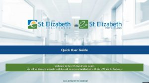 Quick User Guide Welcome to the LMS Quick