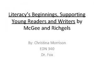 Literacys Beginnings Supporting Young Readers and Writers by