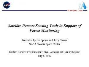 Stennis Space Center Satellite Remote Sensing Tools in