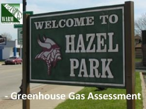 Greenhouse Gas Assessment What is a Scope Scope