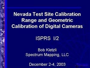 Nevada Test Site Calibration Range and Geometric Calibration