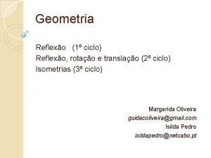 Geometria Reflexo 1 ciclo Reflexo rotao e translao