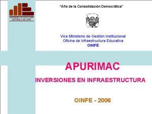 Ao de la Consolidacin Democrtica Vice Ministerio de