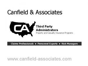 Canfield Associates Third Party Administrators Property and Casualty