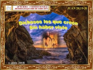 LECTIO DIVINA 2 DOMINGO DE PASCUA DICHOSOS LOS