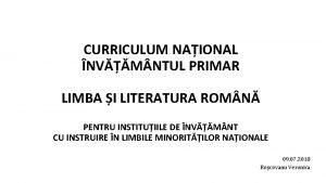 CURRICULUM NAIONAL NVM NTUL PRIMAR LIMBA I LITERATURA