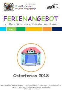 FERIENANGEBOT der Maria Montessori Grundschule Hausen Osterferien 2018
