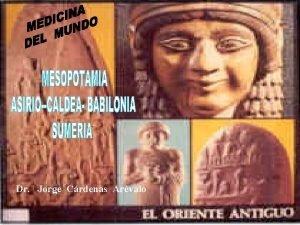 Dr Jorge Crdenas Arvalo Arte Babilnico Persepolis Minrod
