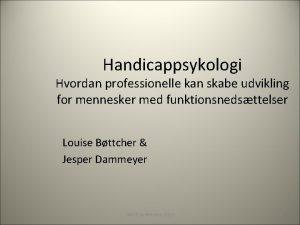 Handicappsykologi Hvordan professionelle kan skabe udvikling for mennesker