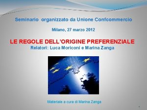 Seminario organizzato da Unione Confcommercio Milano 27 marzo