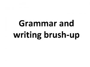 Grammar and writing brushup Reduce use of to