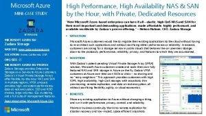 MINICASE STUDY High Performance High Availability NAS SAN