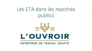 Les ETA dans les marchs publics Entreprise de