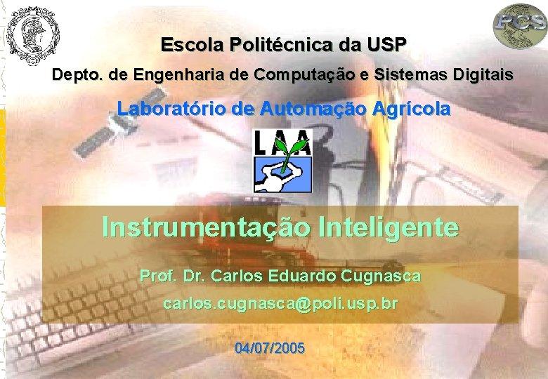 Escola Politcnica da USP Depto de Engenharia de