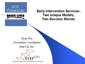 Early Intervention Services Two Unique Models Two Success