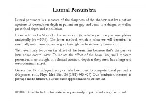 Lateral Penumbra Lateral penumbra is a measure of