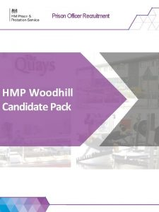 Prison Officer Recruitment HMP Woodhill Candidate Pack Prison