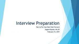 Interview Preparation How to Put Your Best Foot