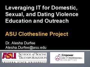 Leveraging IT for Domestic Sexual and Dating Violence