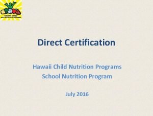 Direct Certification Hawaii Child Nutrition Programs School Nutrition